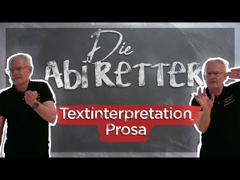 Deutsch Abitur 2018: Prosa Interpretation - Die Abi Retter #3
