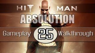 Hitman Absolution Gameplay Walkthrough - Part 25 - Birdie's Gift (Pt.3)