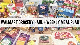 Weekly WalMart Grocery Haul + Meal Plan // May 11 2018