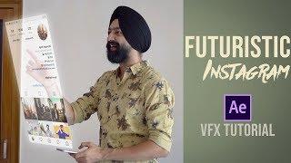 Futuristic Instagram | Hologram VFX Tutorial in Hindi | Adobe After Effects
