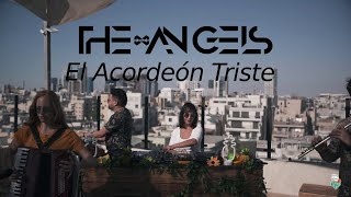 The Angels - El Acordeón Triste (Original Music Video) [Afro House / HMWL 2020]