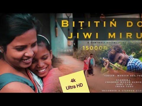 BIṬITIŃ_DO_JIWI_MIRU_--_MUKESH_RDX_TUDU_--_New_Santhali_Video_2019(1080p) 4k ultra HD