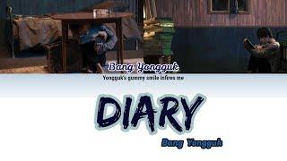 BANG YONGGUK (방용국) - DIARY (방용국 가사) LYRICS (HAN ROM ENG)
