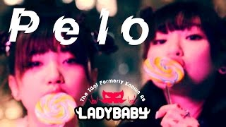 "なめたらヤバイ!!【Full ver.】""Pelo -ペロ-"" The Idol Formerly Known As LADYBABY"