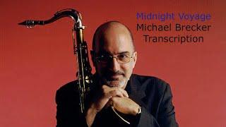 Midnight Voyage/J.Calderazzo. Michael Brecker's (Bb) Transcription. Transcribed by Carles Margarit
