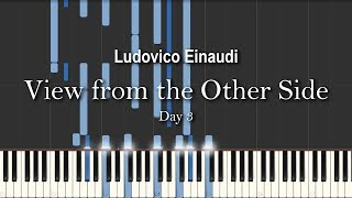 "Ludovico Einaudi   ""View From The Other Side"", Day 3 