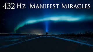 🎧 432 Hz Manifest Miracles | Wealth and Abundance | Raise Your Vibrations | Simply Hypnotic