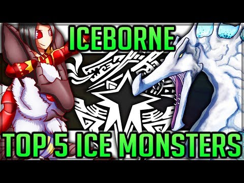 Top 5 Ice Monsters in Monster Hunter World Iceborne! (Theory/Discussion/Fun) #mhw #iceborne