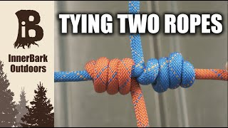 The 5 Strongest Ways to Tie Ropes Together