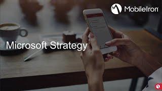 MobileIron and Microsoft Strategy