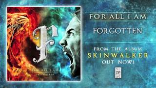 "For All I Am ""Forgotten"" Official (with Lyrics)"