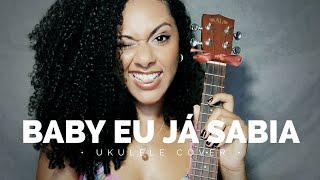 Baby, Eu Já Sabia - Sandy & Junior (ukulele Cover) | @elisalecrin
