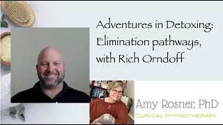 Detoxing elimination pathways, with Rich Orndoff