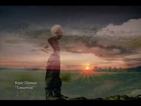 Rosie Thomas - Tomorrow