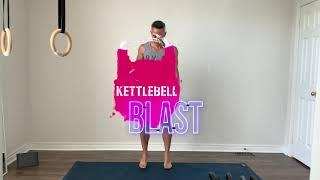 Kettlebell Blast June 10, 2021