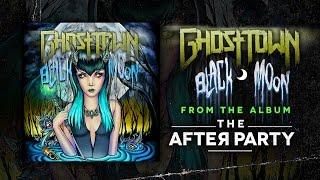 Ghost Town: Black Moon (Audio)