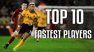 Top 10 Fastest Football Players 2019 | HD