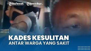 Viral Video Kades Antar Warganya yang Sakit Pakai Ambulans, 4 Rumah Sakit Ternyata Sudah Penuh