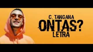 C. Tangana - Ontas? (LETRA)