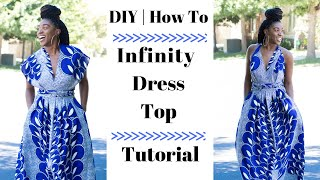 DIY | How To Infinity Maxi Dress Top