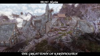 The Great Town of Karthwasten - Mod Showcase