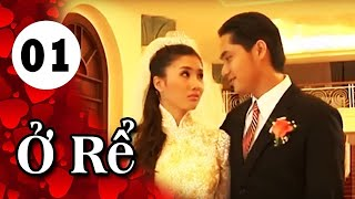 Ở Rể   Tập 1 | Giải Trí TV Phim Việt Nam 2019