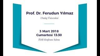 İSAR Konferansı - Prof. Dr. Ferudun Yılmaz
