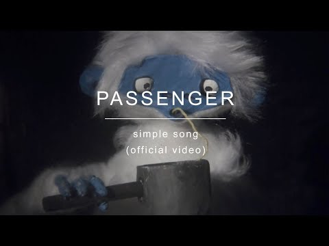 Passenger – Simple Song (Official Video)