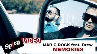 Mar G Rock Feat. Drew   Memories    Official Video Clip