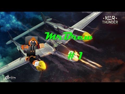 От винта! WarThunder Выпуск № 1