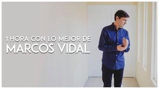 Música Cristiana - 1 Hora Con Lo Mejor De Marcos Vidal