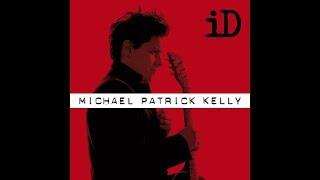 Michael Patrick Kelly   Roundabouts Lyrics