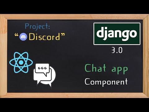 Django and ReactJS together - Chat app component | 25 thumbnail