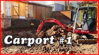 Projekt Carport  # 1  Baugrube Ausheben