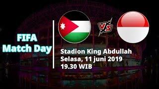 Jadwal Pertandingan dan Siaran Langsung FIFA Match Day, Yordania Vs Indonesia, Selasa (11/6)
