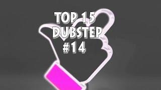 [Top 15] Dubstep Tracks #14 [September 2018]