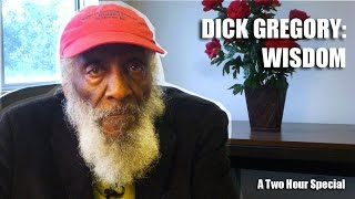 Dick Gregory: Wisdom | The Two-Hour Special