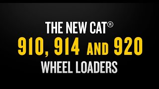 Watch and see how the new Cat® 910, 914 and 920 Wheel Loaders are built for you with power, performance and efficiency.
