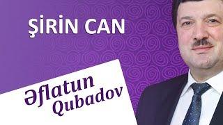 Eflatun Qubadov - Sirincan 2018 (Audio)