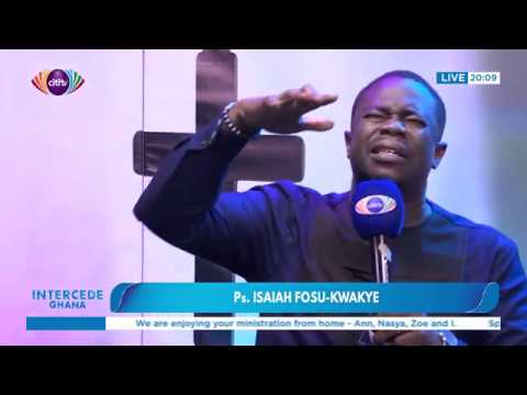 Pastor Isaiah Fosu-Kwakye leads worship and praises | Intercede Ghana