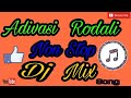 Adivasi Rodali Non Stop Dj Mix Vasava Video 1521274669863 video download