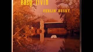 Ferlin Husky -  Say When