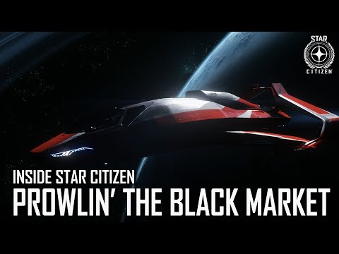Inside Star Citizen: Prowlin' the Black Market | 3.5 Ep. 6