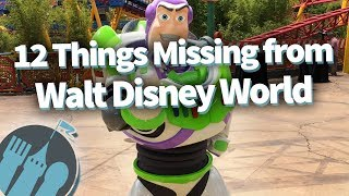 12 Things That Are Missing From Walt Disney World!