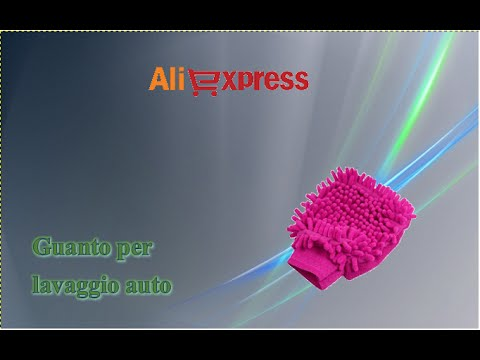 Aliexpress unboxing - Guanto spugna per lavare l'automobile / Sponge glove to wash the car