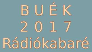 BUÉK 2017 - Rádiókabaré