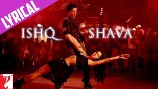 Lyrical: Ishq Shava Song with Lyrics | Jab Tak Hai Jaan | Shah