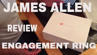 James Allen Engagement Ring Review and Unboxing