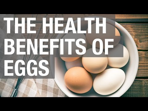 Video The Health Benefits of Eggs