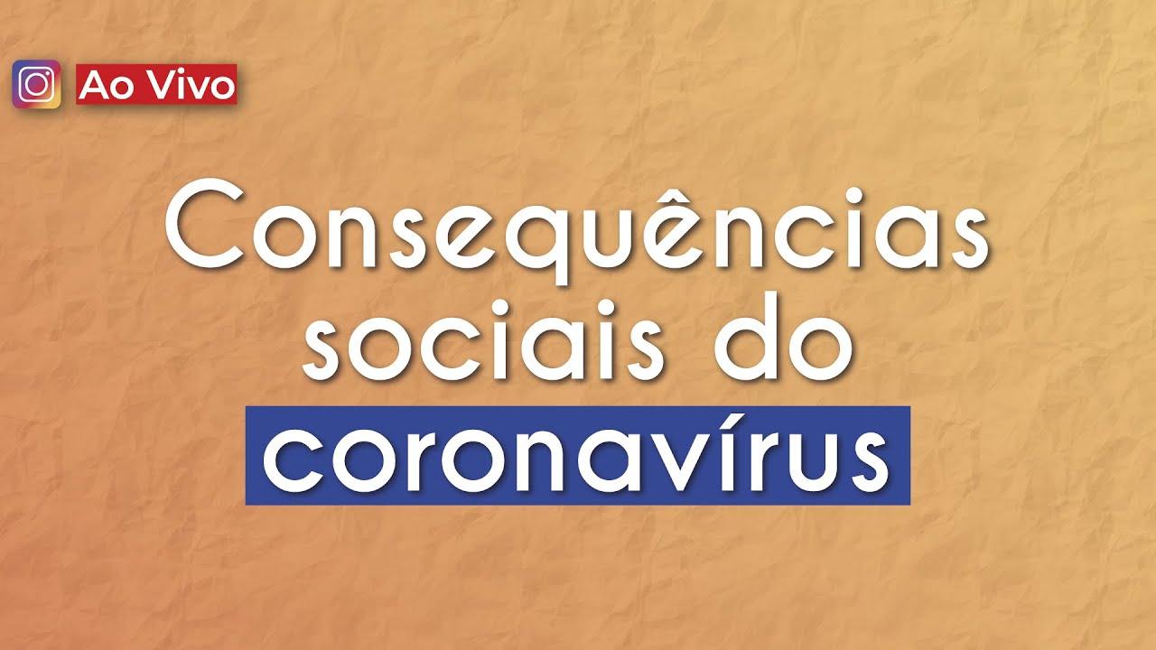 Consequências sociais do coronavírus